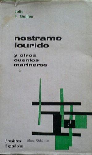 NOSTRAMO LOURIDO Y OTROS CUENTOS MARINEROS