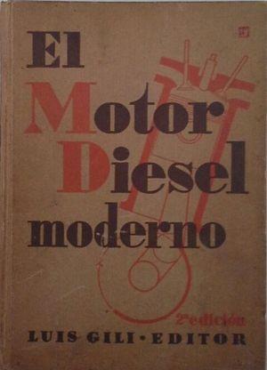 EL MOTOR DIESEL MODERNO PARA TRANSPORTES TERRESTRES, AÉREOS Y MARÍTIMOS