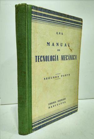 MANUAL DE TECNOLOGIA MECANICA   SEGUNDA PARTE