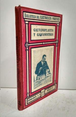 GALVANOPLASTIA Y GALVANOSTEGIA