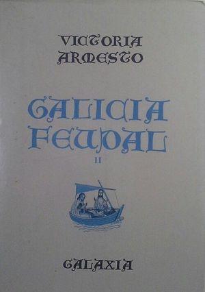 GALICIA FEUDAL -  TOMO II