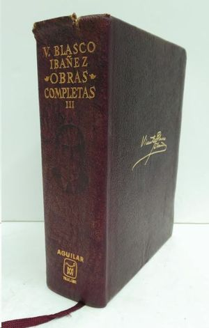 OBRAS COMPLETAS III  BLASCO IBAÑEZ