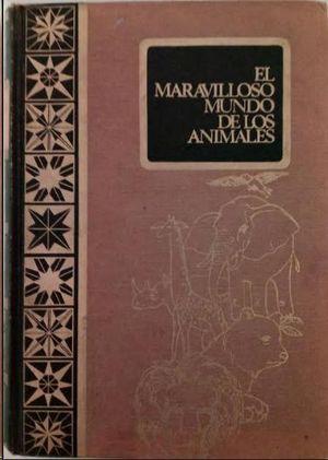 EL MARAVILLOSO MUNDO DE LOS ANIMALES