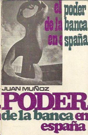 EL PODER DE LA BANCA EN ESPAÑA