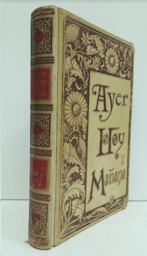 AYER, HOY Y MAÑANA  TOMO I