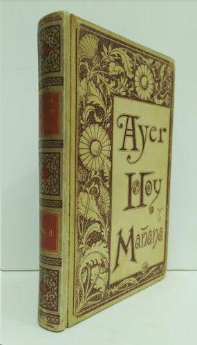 AYER, HOY Y MAÑANA  TOMO II