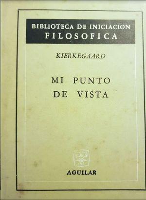 MI PUNTO DE VISTA KIERKEGAARD