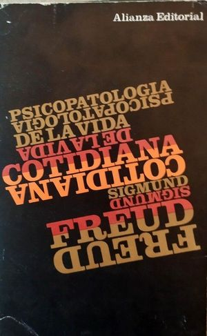 PSICOPATOLOGIA DE VIDA COTIDIANA