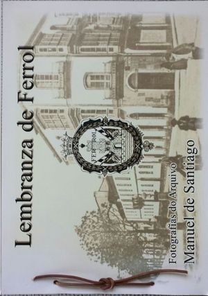 LEMBRANZA DE FERROL