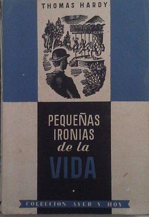PEQUEÑAS IRONÍAS DE LA VIDA