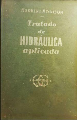 TRATADO DE HIDRAULICA APLICADA