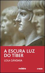 A OSCURA LUZ DO TIBER