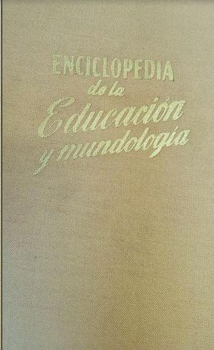 ENCICLOPEDIA DE LA EDUCACION Y MUNDOLOGIA