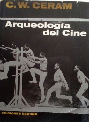 ARQUEOLOGÍA DEL CINE