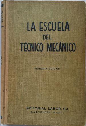 LA ESCUELA DEL TÉCNICO MECÁNICO VII
