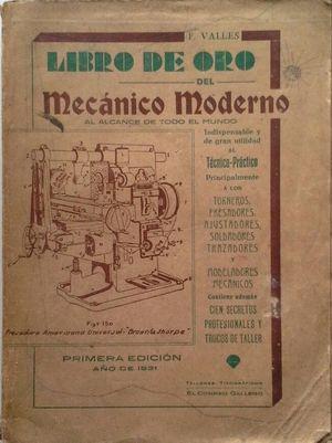 LIBRO DE ORO DEL MECÁNICO MODERNO AL ALCANCE DE TODO EL MUNDO