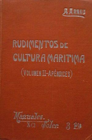 RUDIMENTOS DE CULTURA MARÍTIMA - VOLUMEN II: APÉNDICES