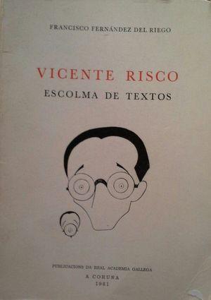 VICENTE RISCO - ESCOLMA DE TEXTOS