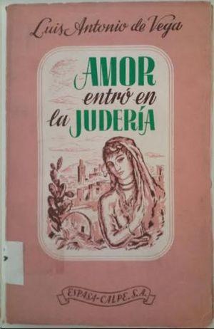 AMOR ENTRO EN LA JUDERIA
