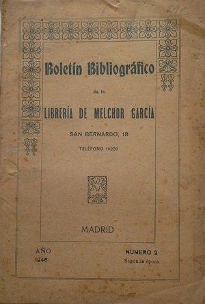 BOLETÍN BIBLIOGRÁFICO DE LA LIBRERÍA DE MELCHOR GARCÍA - AÑO 1946 Nº 2 - SEGUNDA ÉPOCA
