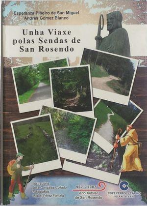 UNHA VIAXE POLAS SENDAS DE SAN ROSENDO