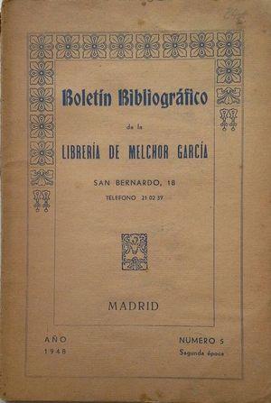 BOLETÍN BIBLIOGRÁFICO DE LA LIBRERÍA DE MELCHOR GARCÍA - AÑO 1948 Nº 5 - SEGUNDA ÉPOCA