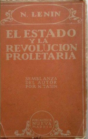 EL ESTADO Y LA REVOLUCIÓN PROLETARIA