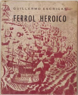 FERROL HEROICO.