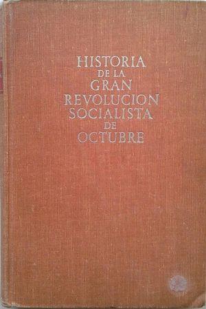 HISTORIA DE LA GRAN REVOLUCIÓN SOCIALISTA DE OCTUBRE