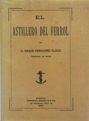 EL ASTILLERO DE FERROL.