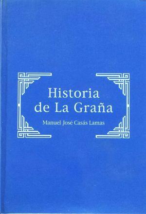 HISTORIA DE LA GRAÑA.
