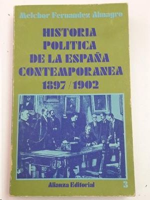 HISTORIA POLITICA DE LA ESPAÑA CONTEMPORANEA 1897/1902