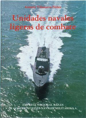 UNIDADES NAVALES LIGEREAS DE COMBATE.