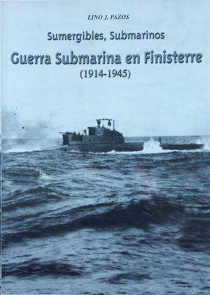 GUERRA SUBMARINA EN FINISTERRE (1914-1945)