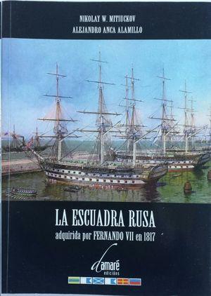 LA ESCUADRA RUSA ADQUIRIDA POR FERNANDO VII EN 1817