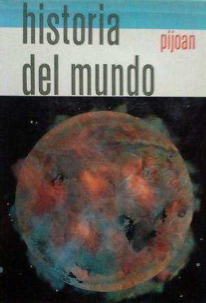 HISTORIA DEL MUNDO PIJOAN - TOMO 1