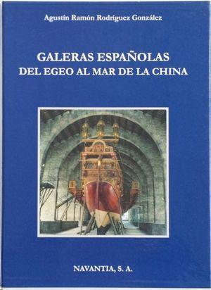 GALERAS ESPAÑOLAS DEL EGEO AL MAR DE LA CHINA