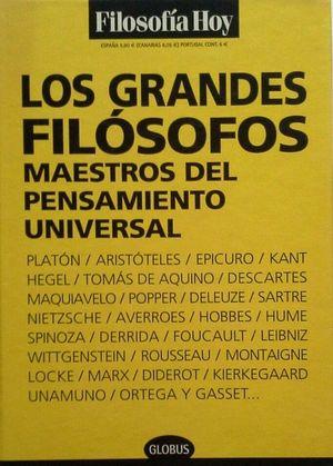 LOS GRANDES FILÓSOFOS - MAESTROS DEL PENSAMIENTO UNIVERSAL