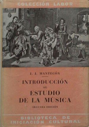INTRODUCCIÓN AL ESTUDIO DE LA MÚSICA