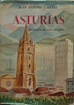 ASTURIAS - BIOGRAFÍA DE UNA REGIÓN