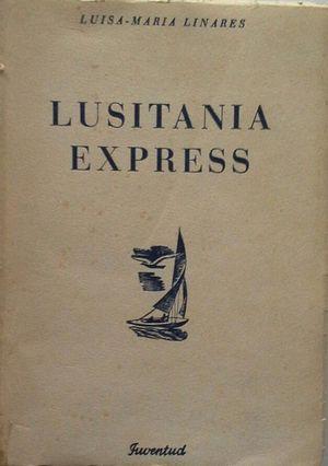 LUSITANIA EXPRESS Y OTRAS NARRACIONES
