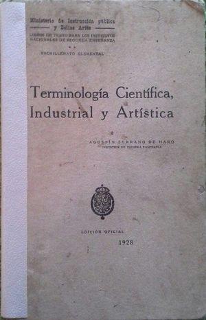 TERMINOLOGÍA CIENTÍFICA, INDUSTRIAL Y ARTÍSTICA