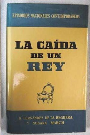 LA CAIDA DE UN REY