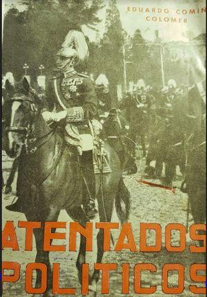 ATENTADOS POLITICOS