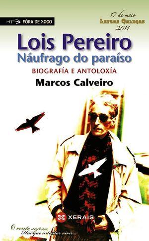 LOIS PEREIRO  NÁUFRAGO DO PARAÍSO
