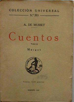 CUENTOS DE ALFRED DE MUSSET - TOMO III MARGOT
