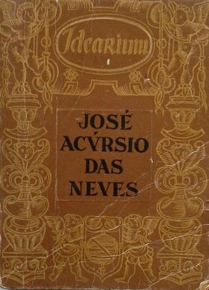 JOSÉ ACÚRSIO DAS NEVES - IDEARIUM - ANTOLOGÍA DO PENSAMENTO PORTUGUÉS