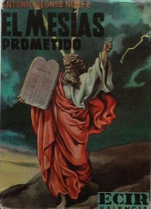 EL MESÍAS PROMETIDO