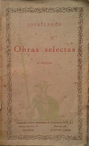 OBRAS SELECTAS DE GASPAR MELCHOR DE JOVELLANOS