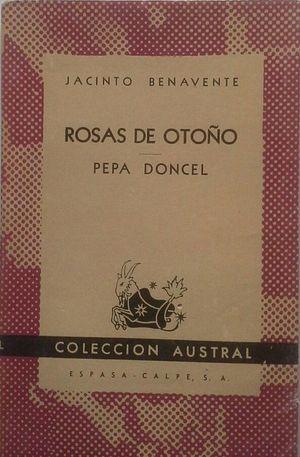 ROSAS DE OTOÑO - PEPA DONCEL